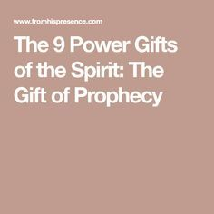What Is the Baptism In the Holy Spirit? The Gift Of Prophecy, Holy Spirit, Holi, Faith, Gifts, Holy Ghost, Presents, Favors, Religion