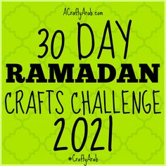 Enjoy these crafts from our Ramadan crafts 30 day challenge for the past ten years. Ramadan Day, Ramadan Crafts, Hijri Year, Muslim Culture, Past Tens, Handmade Stamps, Present Wrapping, Alphabet Coloring, 30 Day Challenge
