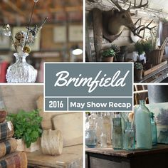 The May 2016 Brimfield Antique Show was the biggest and best in years as a new generation of shoppers embraces the show that has something for everyone!