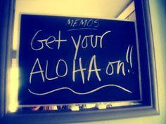 Get ur aloha on!