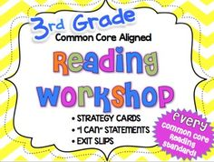 3rd Grade Reading Workshop Strategies and Skills Aligned to Common Core