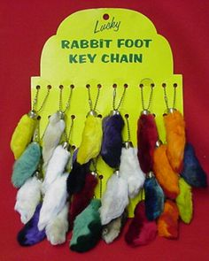 Lucky rabbit's foot - Not sure why, but i loved these as kid. I had every color, and would carry them on my painted leather purse. So Soft . .