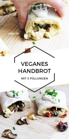 Vegan hand bread with 3 fillings Cheap And Cheerful Cooking-Veganes Handbrot mit 3 Füllungen Healthy Eating Tips, Healthy Snacks, Clean Eating, Healthy Recipes, Nutella, Nutritional Yeast Recipes, Sushi, Vegetable Drinks, Going Vegan