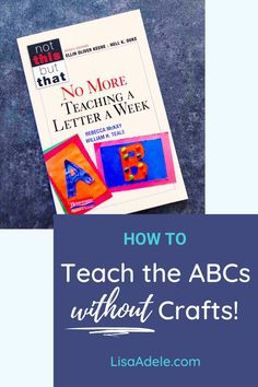 "Teaching letter sounds at home? Pinterest has tons of ABC letter crafts and alphabet letter worksheets. But this doesn't mean ""letter of the week"" curriculums actually work! >> Click to learn the BEST WAY to teach letter sounds so your preschooler is ready for learning phonics. Teaching Alphabet to Preschoolers Lesson Plans 