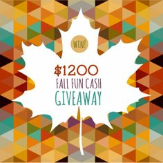 $1200 Fall Fun Cash Giveaway