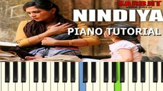 piano tutorial of the song nidiya from the movie sarbjit...