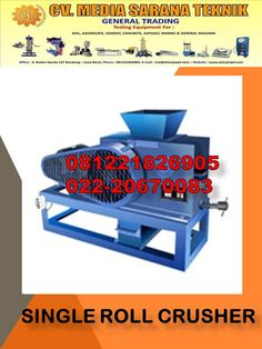 LAB MINING EQUIPMENT CV MEDIA SARANA TEKNIK: JUAL Single Roll Crusher Mining Equipment, Lab, Rolls, Bread Rolls, Wraps, Dinner Rolls, Labs