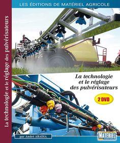 La technologie et la réglage des pulvérisateus [Recurso electrónico] / par André Abadia. Matériel agricole, cop. 2014