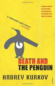 Check out Pete's review of Andrey Kurkov's Death And The Penguin here: http://chaptersandscenes.wordpress.com/2014/03/07/pete-reviews-death-and-the-penguin/