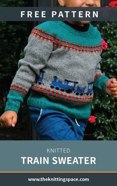 Knitted Train Sweater [FREE Knitting Pattern] If your preschooler loves trains, this is the perfect sweater to knit for them! Comfy and warm, thi Baby Boy Knitting Patterns Free, Jumper Knitting Pattern, Knitting For Kids, Easy Knitting, Fair Isle Knitting Patterns, Sweater Patterns, Knitting Tutorials, Loom Knitting, Sweater Design