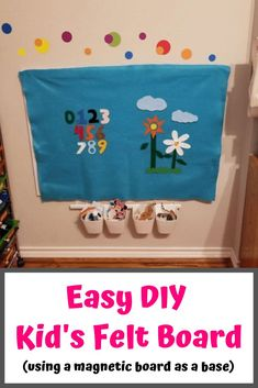 This easy DIY felt board for kids uses a magnetic board as a base. Just place some Velcro, and put a piece of felt up on it. Then, fold and remove the felt when done playing. Its also easy to make your own felt numbers and shapes for your board.  #diy #diyforkids #feltboard #easyprojectsforkids #keepingtoddlersbusy