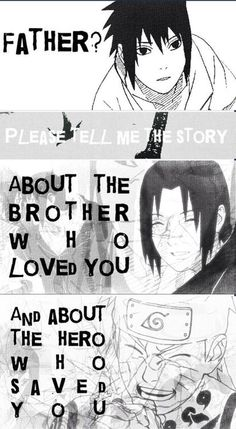Sasuke 's kids asking him about his story :3  Naruto quote