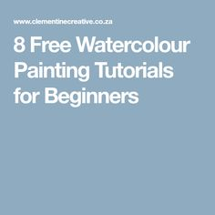 8 Free Watercolour Painting Tutorials for Beginners