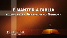 """Pregação – curta metragem """"Fé em Deus"""" (4) É manter a Bíblia equivalente..."""