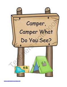 A great addition to your Camping theme. A book written in the Brown Bear theme that would be awesome as a home reader, for vocabulary or for your camping theme! Good book for beginning readers! Preschool Themes, Preschool Lessons, Classroom Themes, Camping Activities, Camping Crafts, Summer Activities, Learning Activities, Teaching Resources, Camping With Kids