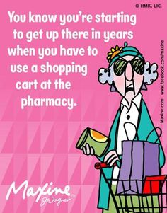 Maxine on growing old