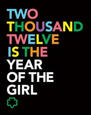 """Girl Scouts of the USA named 2012 the """"Year of the Girl"""""""