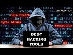 Best Hacking Tools Of 2017 For Windows, Linux, And OS X