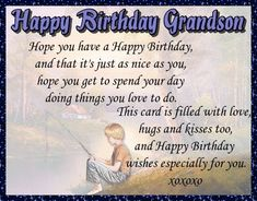 Happy birthday greetings for a much loved grandson. Free online Happy Birthday For Grandson ecards on Birthday Grandson Birthday Quotes, Birthday Greetings For Brother, Grandson Quotes, Grandkids Quotes, Quotes About Grandchildren, Birthday Verses, Birthday Card Sayings, Birthday Wishes Funny, Birthday Songs