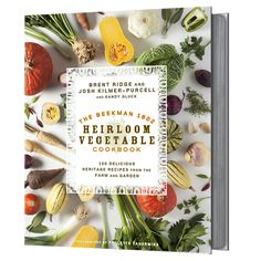 Get a sneak peek at some of the pages of the Beekman 1802 Heirloom Vegetable Cookbook! (debuting May 13!)