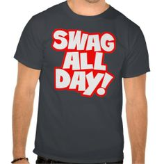 >>>Are you looking for          	Swag All Day! Shirts           	Swag All Day! Shirts we are given they also recommend where is the best to buyThis Deals          	Swag All Day! Shirts Review from Associated Store with this Deal...Cleck Hot Deals >>> http://www.zazzle.com/swag_all_day_shirts-235249053583564011?rf=238627982471231924&zbar=1&tc=terrest