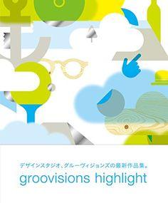 groovisions highlight   GROOVISIONS https://www.amazon.co.jp/dp/4865061347/ref=cm_sw_r_pi_dp_x_JoxgzbMPQRSHX