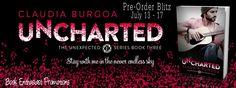 Renee Entress's Blog: [Pre-Order Blitz] Uncharted by Claudia Burgoa