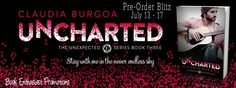 Renee Entress's Blog: [Pre-Order Blitz] Uncharted by Claudia Burgoa