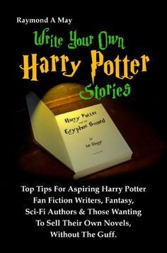 Write Your Own Harry Potter Stories: Top Tips « Library User Group