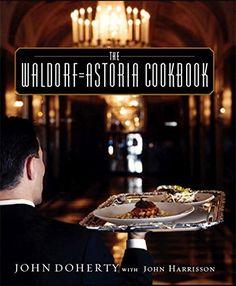 The Waldorf-Astoria Cookbook by John Doherty http://www.amazon.com/dp/0821257722/ref=cm_sw_r_pi_dp_G5m7wb0M8136G
