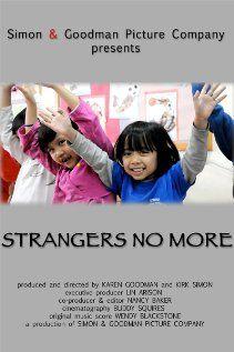 documentary: Strangers No More, directors: Karen Goodman, Kirk Simon