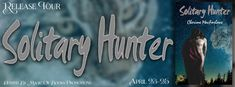 Living Indie Book & Author Blog: RELEASE TOUR - SOLITARY HUNTER BY CHERIME MACFARLA...