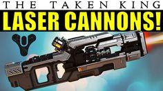 LASER CANNONS IN DESTINY! | DLC Heavy Gun Type | Taken King Wishlist