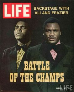 Joe Frazier and Muhammad Ali on the cover of Life magazine.