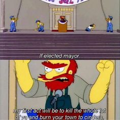 Would you vote for Groundskeeper Willie?