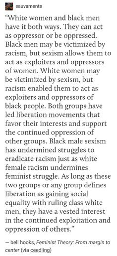 WHY IT IS SOOO IMPORTANT THAT YOUR FEMINISM BE INTERSECTIONAL.    Because it's hard as fuck to get anywhere without he help of others, dipshit.