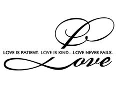 love is patient love is kind | Jibber Jabber Vinyl: Love is patient. Love is kind. Love never fails.