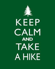 Keep Calm And Take A Hike  Tree  8x10 Art Print by cjprints