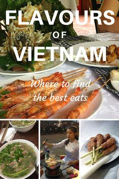 Vietnam is one of the world's best foodie destinations. Check out some of the best places to visit for excellent food in this article!