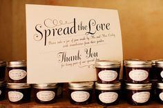 Spread the love - jam favors. Evan and I are doing these as our favors. Jam Wedding Favors, Jam Favors, Homemade Wedding Favors, Wedding Gifts, Party Favors, Wedding Stuff, Wedding Things, Honey Favors, Wedding Wishes