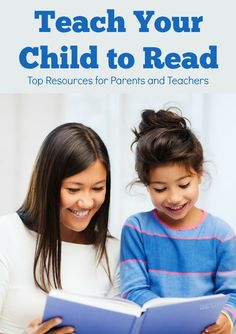 Teach My Child to Read; Resources for Parents and Teachers #reading #education