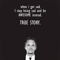 How I met your mother. Barney. Brilliant.