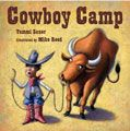 Cowboy Camp - Fun book to read during a Cowboy unit or with OK History Cattle Drives