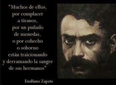 """Emiliano Zapata Quotes Emiliano Zapata """"mas Vale Morir De Pie Que Vivir Arrodillado My"""
