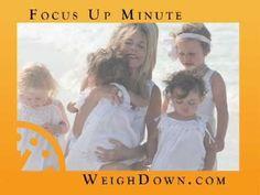 Weigh Down & Gwen Shamblin - Focus Up Minute - Number 11