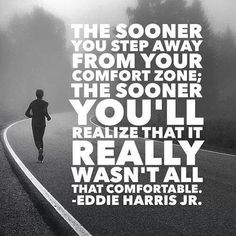 """WNL Morning Motivation: You might think you're in a """"comfort zone"""" right now. Step away from it and soon you'll find it wasn't all that comfortable. Great Quotes, Quotes To Live By, Me Quotes, Motivational Quotes, Inspirational Quotes, Sport Quotes, Uplifting Quotes, The Words, Daily Motivation"""