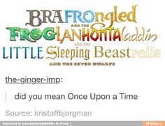 """""""did you mean Once Upon a Time"""" :D i'm done. LOVE THIS ❤️ #Disney #OUAT"""