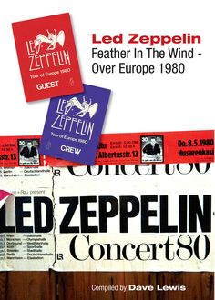 led zeppelin feather in the wind dave lewis Excellent book of the 1980 European tour, which would be Led Zeppelin's last. Led Zeppelin Tour, Led Zeppelin Albums, John Bonham, Tour Posters, Cool Books, Jimmy Page, European Tour, Best Rock, Music Artists