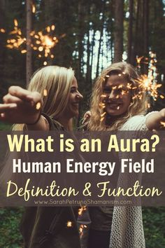 The human energy field, subtle, or luminous body - what the aura is and why it matters