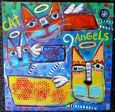 """""""Kitty Cat Angels"""" an original acrylic painting by Tracey Ann Finley #outsiderart"""